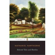 Selected Tales and Sketches by Nathaniel Hawthorne