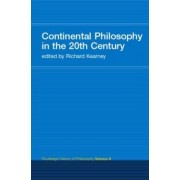 Continental Philosophy in the 20th Century by Richard Kearney