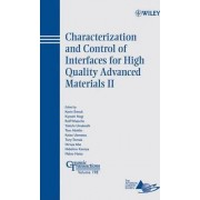 Characterization and Control of Interfaces for High Quality Advanced Materials: Proceedings of the Second International Conference on the Characterization and Control of Interfaces for High Quality Advanced Materials, and Joining Technology for New Metall