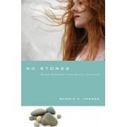 No Stones by Marnie C Ferree