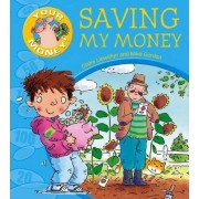 Saving My Money by Claire Llewellyn