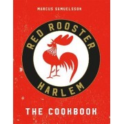 The Red Rooster Cookbook by Marcus Samuelsson
