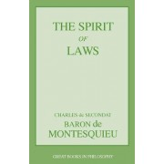 Spirit of Laws by baron de Charles de Secondat Montesquieu
