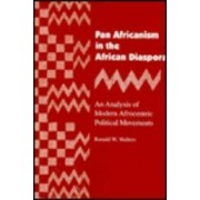 Pan Africanism in the African Diaspora by Ronald W. Walters