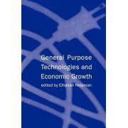 General Purpose Technologies and Economic Growth by Elhanan Helpman