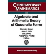 Algebraic and Arithmetic Theory of Quadratic Forms by Ricardo Baeza