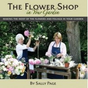 The Flower Shop In Your Garden by Sally Page