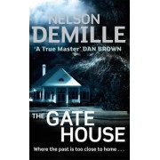 The Gate House by Nelson DeMille