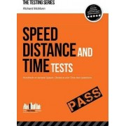 Speed, Distance and Time Tests: Over 450 Sample Speed, Distance and Time Test Questions by Richard McMunn