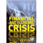 The Financial and Economic Crisis of 2008-2009 and Developing Countries by United Nations: Conference on Trade and Development