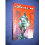 The Surrogates: V. 1