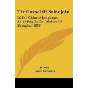 The Gospel Of Saint John by St. John