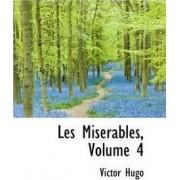 Les Miserables, Volume 4 by Victor Hugo