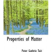 Properties of Matter by Peter Guthrie Tait