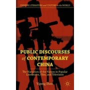 Public Discourses of Contemporary China by Yipeng Shen