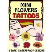 Mini Flowers Tattoos by Ruth Soffer