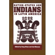 Nation-States and Indians in Latin America by Greg Urban