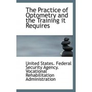 The Practice of Optometry and the Training It Requires by States Federal Security Agency Vocatio