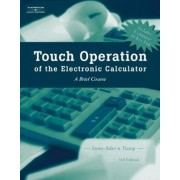 Touch Operation of the Electronic Calculator by Arvella Jones