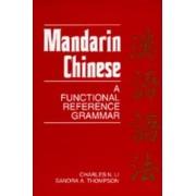 Mandarin Chinese by Charles N. Li