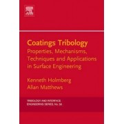 Coatings Tribology by Kenneth Holmberg