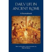 Daily Life in Ancient Rome by Brian K. Harvey