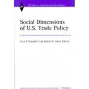 Social Dimensions of U.S.Trade Policies by Alan Verne Deardorff