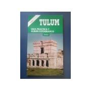 Tulum - Guia Practica Y Album Fotografico - Español