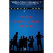 The Soccer War by Ryszard Kapuscinski