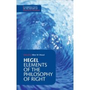 Hegel: Elements of the Philosophy of Right by Georg Wilhelm Fredrich Hegel