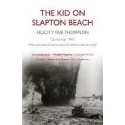 The Kid on Slapton Beach by Felicity Fair Thompson