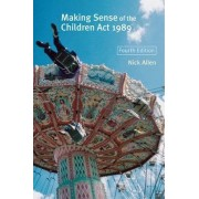 Making Sense of the Children Act by Nick Allen
