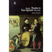 Early Modern European Society by Henry Kamen