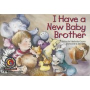 I Have a New Baby Brother by Kimberlee Graves