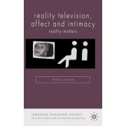 Reality Television, Affect and Intimacy