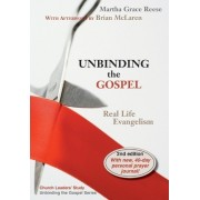 Unbinding the Gospel by Gay Reese