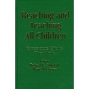 Reaching and Teaching All Children by Robert L. Sinclair