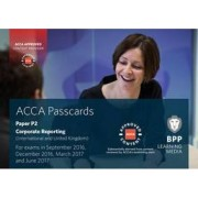 ACCA P2 Corporate Reporting (International) by BPP Learning Media