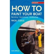 How to Paint Your Boat by Nigel Clegg