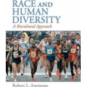 Race and Human Diversity by Robert L. Anemone