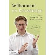 Williamson on Knowledge by Patrick Greenough