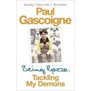 Being Gazza by Paul Gascoigne