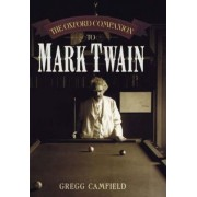 The Oxford Companion to Mark Twain by Gregg Camfield