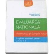 Evaluare nationala matematica si stiintele naturii. Pregatire intensiva cls a V-a - Eduard Dancila Ioan