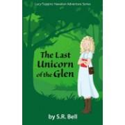 Lucy Tuppins Hawaiian Adventure Series: The Last Unicorn of the Glen