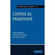 Control as Movement by Cedric Boeckx