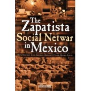 The Zapatista Social Netwar in Mexico by David Ronfeldt