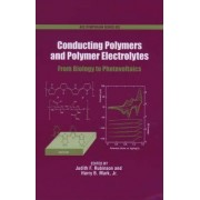Conducting Polymers and Polymer Electrolytes by Judith F. Rubinson