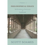 Philosophical Essays, Volume 2 by Scott Soames