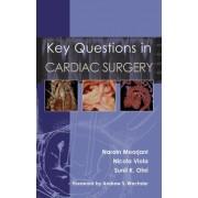 Key Questions in Cardiac Surgery by Narain Moorjani